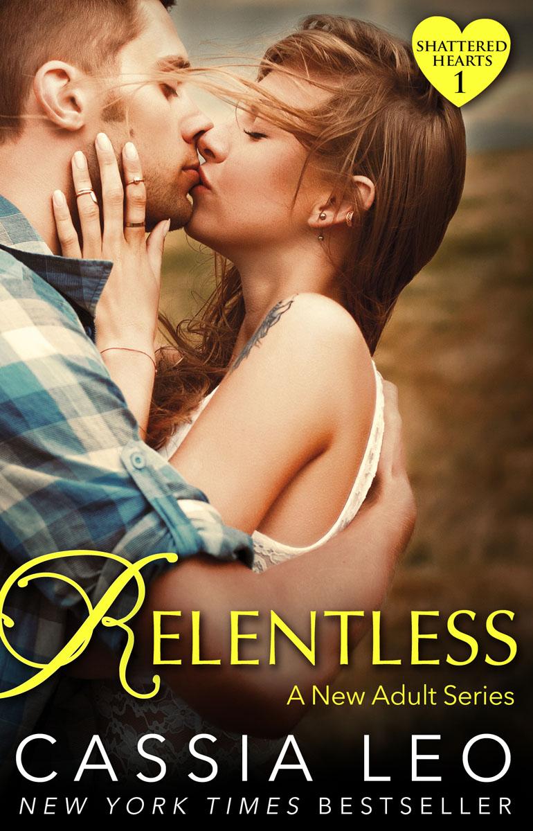 Relentless (Shattered Hearts 1) asher rebecca shattered