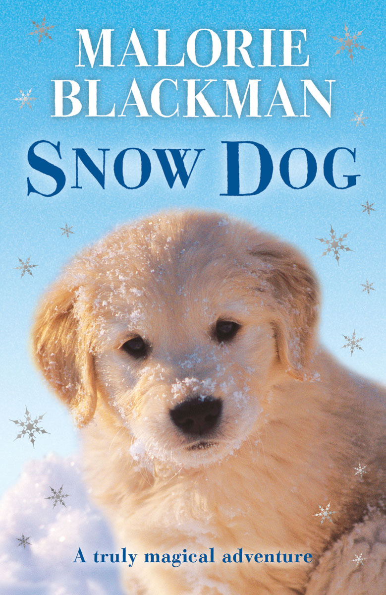 Snow Dog blackman malorie snow dog