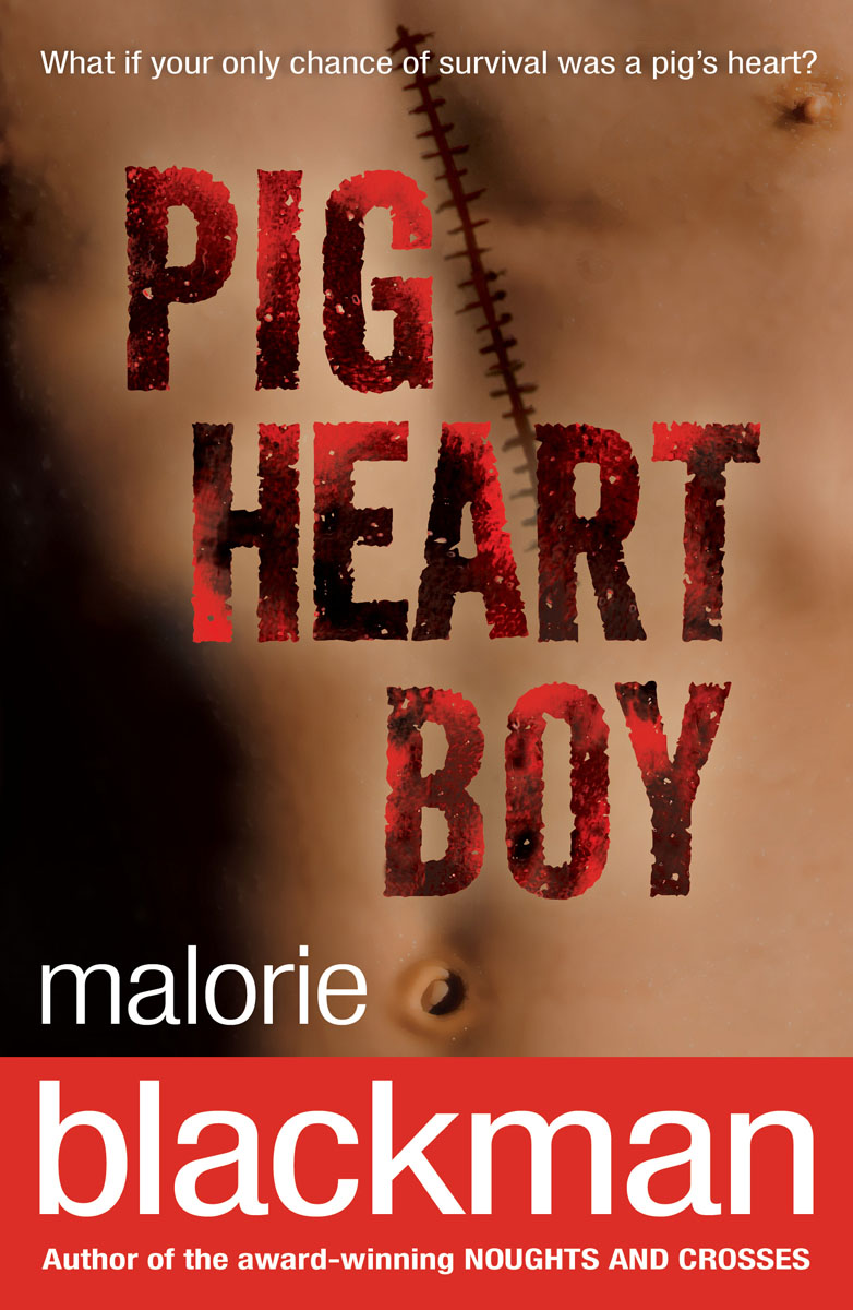 Pig-Heart Boy the one in a million boy