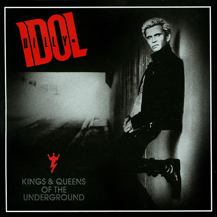 Билли Айдл Billy Idol. Kings & Queens Of The Underground the trailsman 369