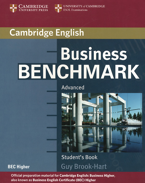 Business Benchmark: Advanced: Student's Book brook hart g clark d business benchmark 2nd edition upper intermediate bulats and business vantage teacher s resource book
