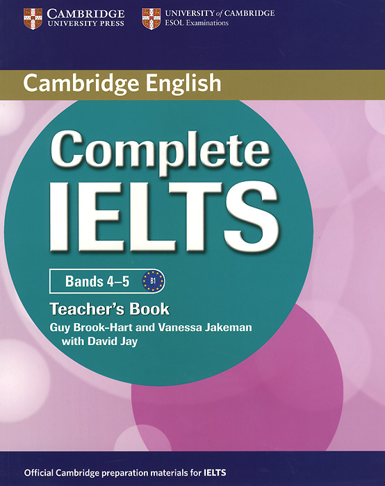 Complete IELTS: Bands 4-5: Teacher's Book complete ielts bands 6 5 7 5 teacher s book