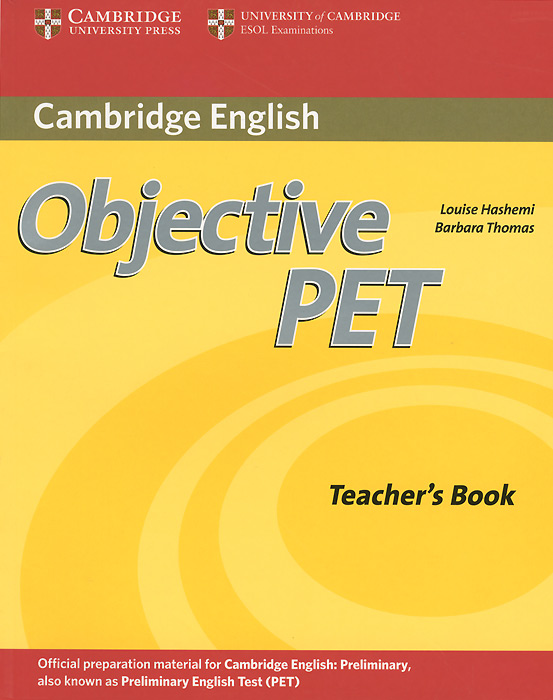 Objective PET: Teacher's Book objective first 4 edition student s book with answers cd rom
