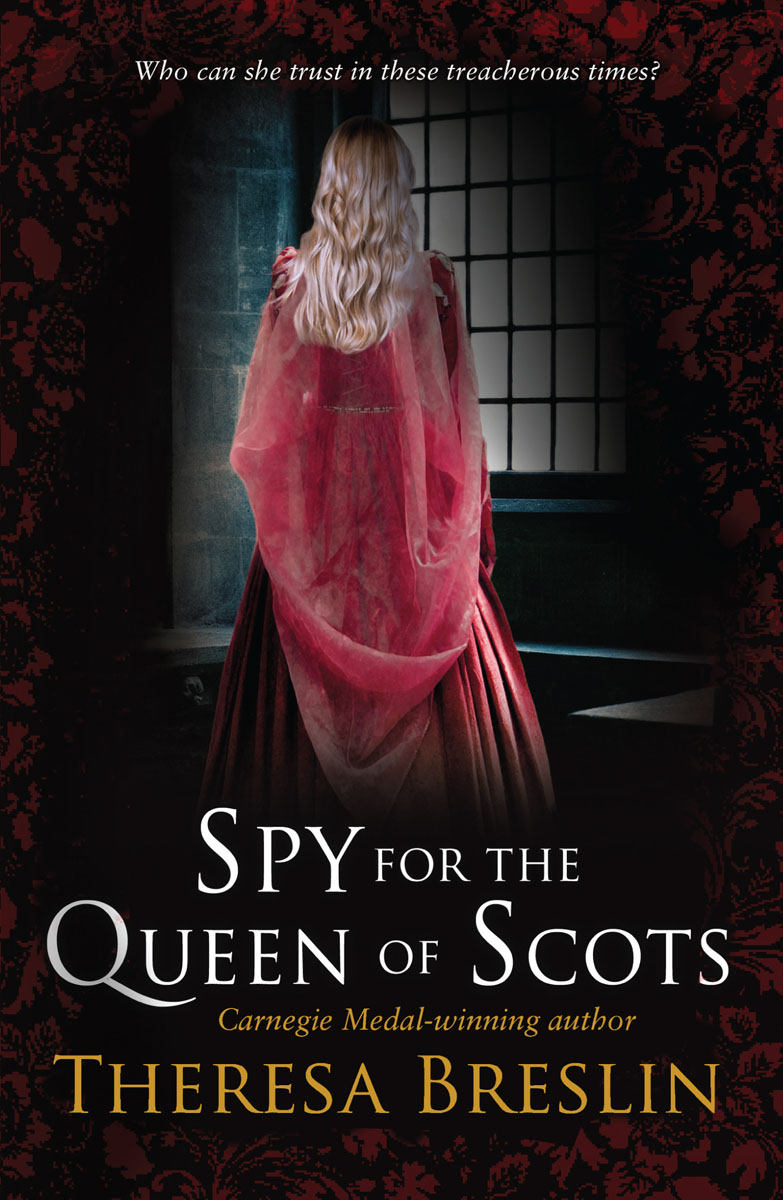Spy for the Queen of Scots tim vicary mary queen of scots