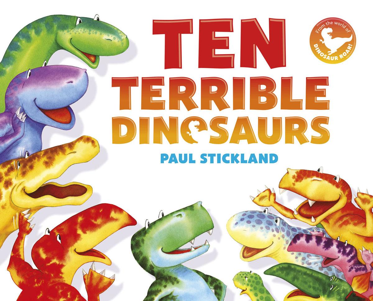 Ten Terrible Dinosaurs ten terrible dinosaurs
