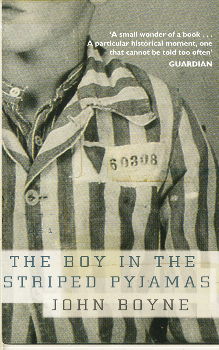 The Boy in the Striped Pyjamas john boyne the boy in the striped pyjamas