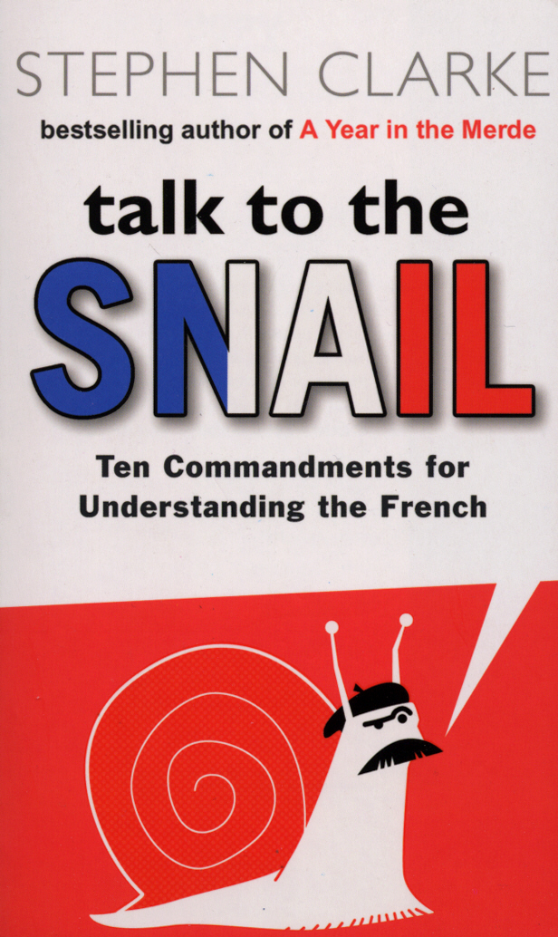 Talk To The Snail alain patrick the leader phrase book 3000 powerful phrases that put you in command