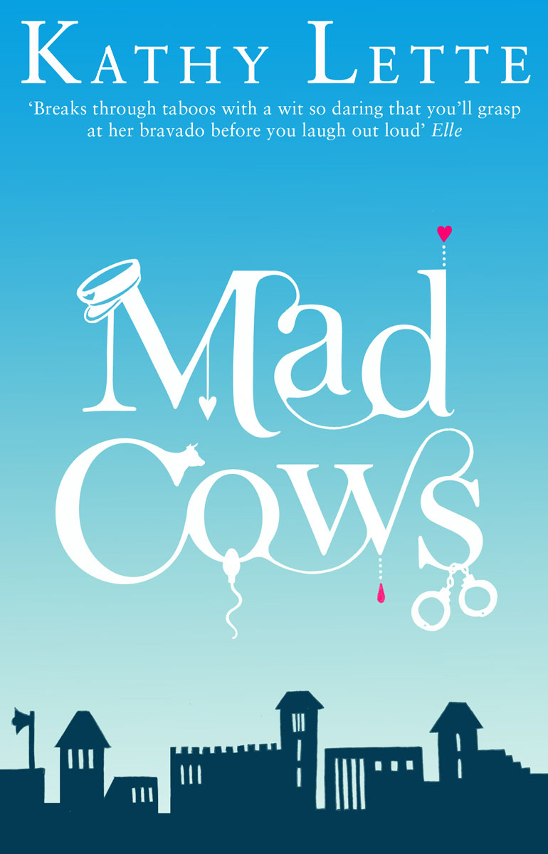 Mad Cows lette kathy foetal attraction