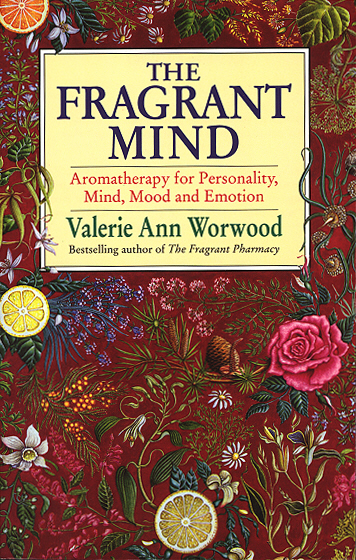 где купить  The Fragrant Mind: Aromatherapy for Personality, Mind, Mood and Emotion  дешево