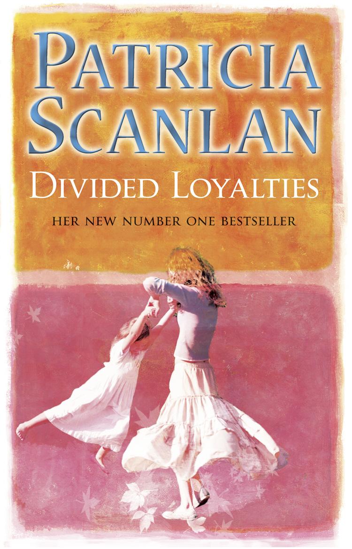 Divided Loyalties divided loyalties
