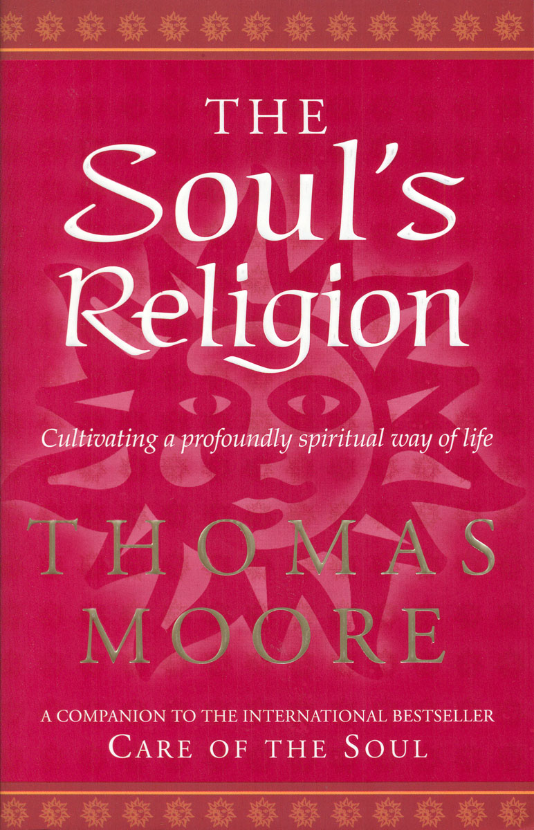 The Soul's Religion j newell philip a new harmony the spirit the earth and the human soul