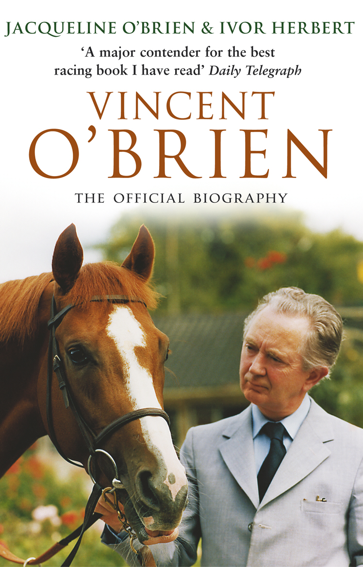 Vincent O'Brien - The Official Biography the twenty three