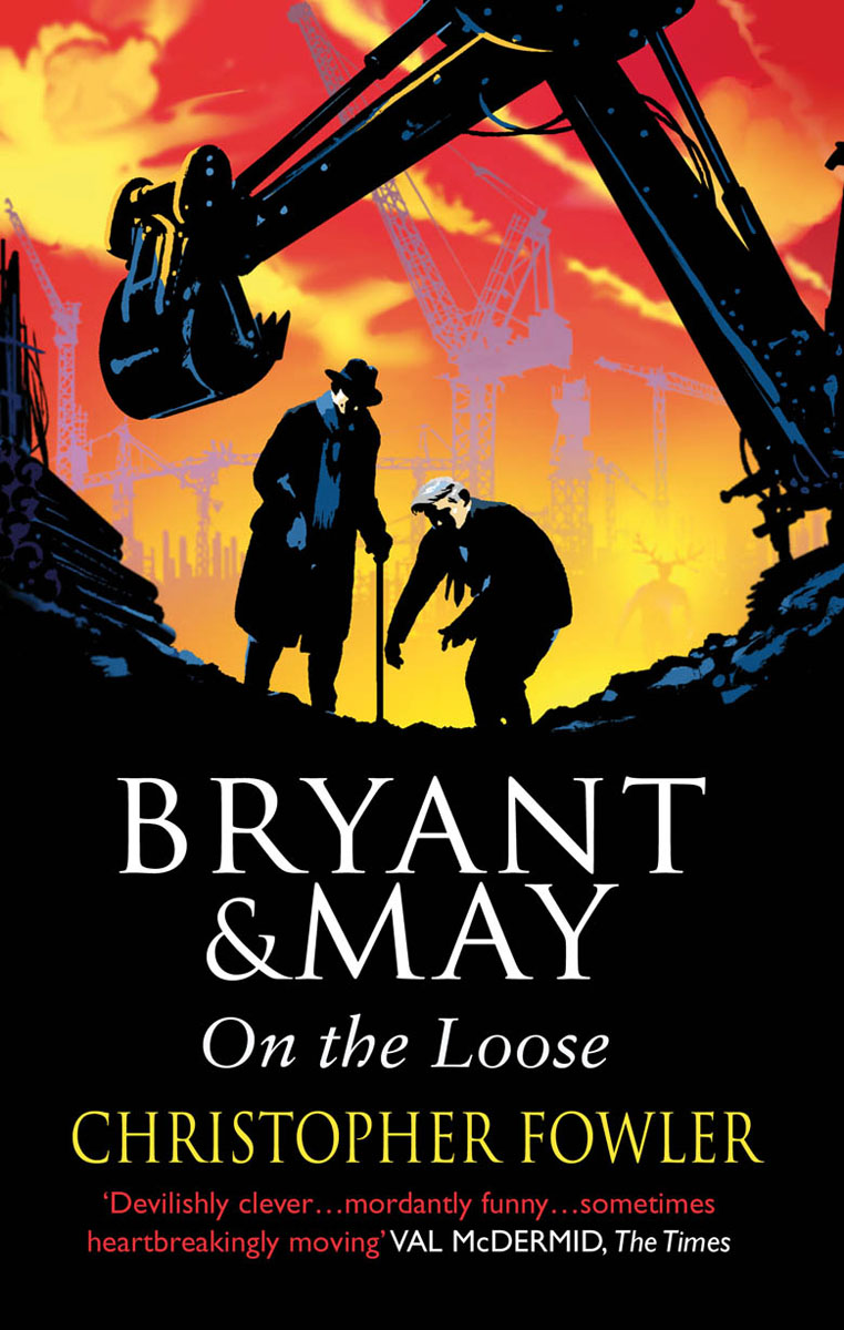 Bryant and May On The Loose time and space is a fiction only distance is a reality