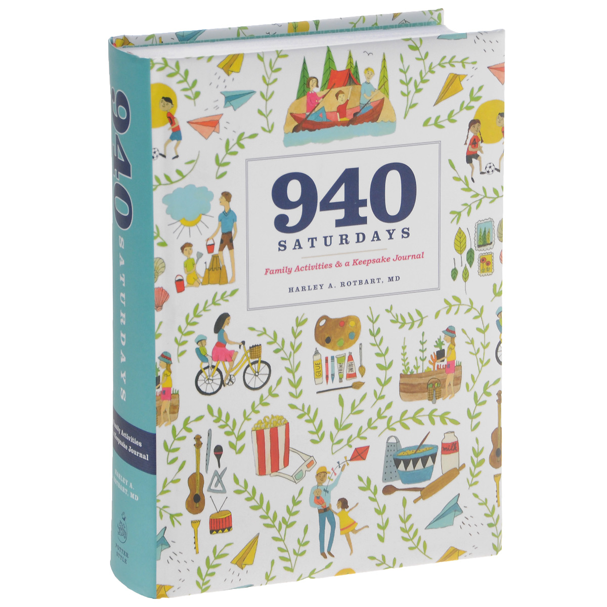 940 Saturdays: Family Activities & a Keepsake Journal memories and adventures
