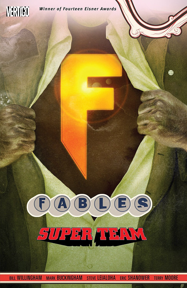 Fables: Volume 16: Super Team fables volume 11 war and pieces