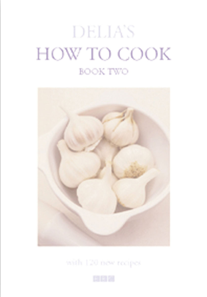 Delia's How To Cook: Book Two