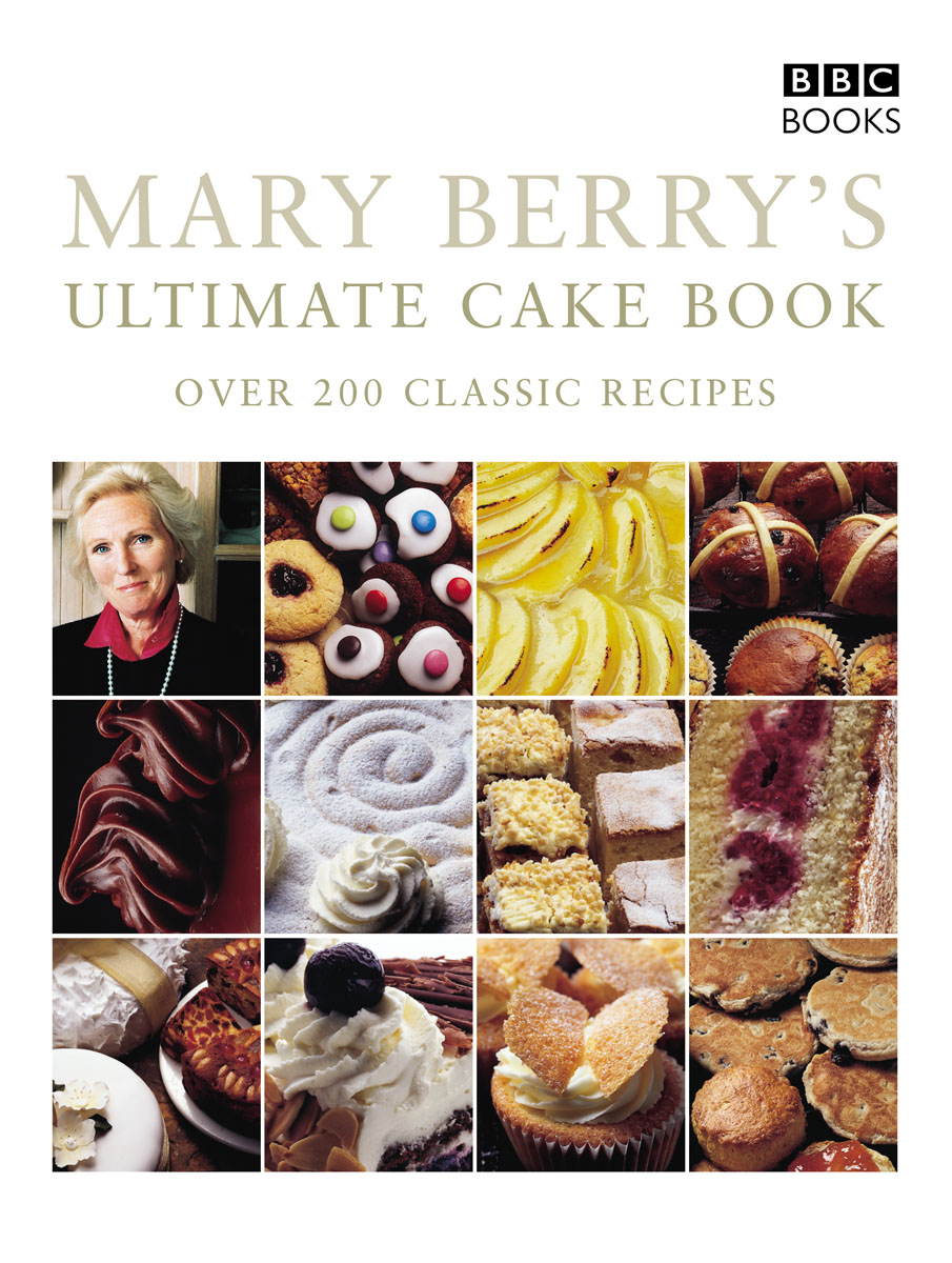 Mary Berry's Ultimate Cake Book (Second Edition) ultimate reptileopedia