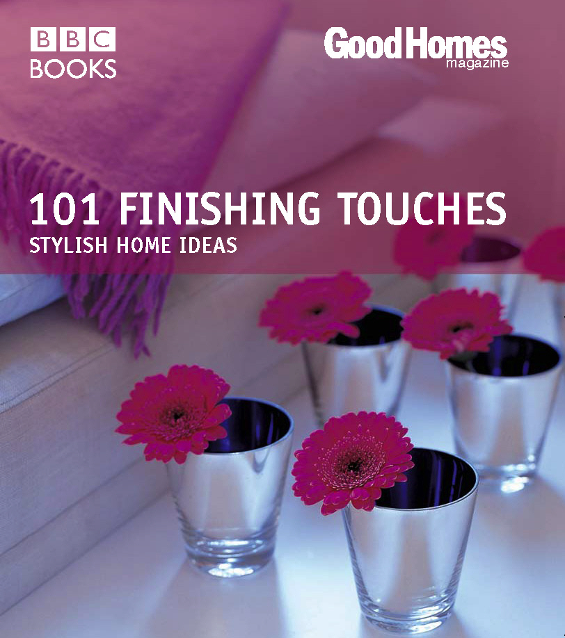 Good Homes: 101 Finishing Touches (Trade) forest homes