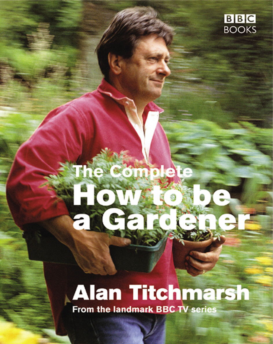 Complete How To Be A Gardener complete how to be a gardener