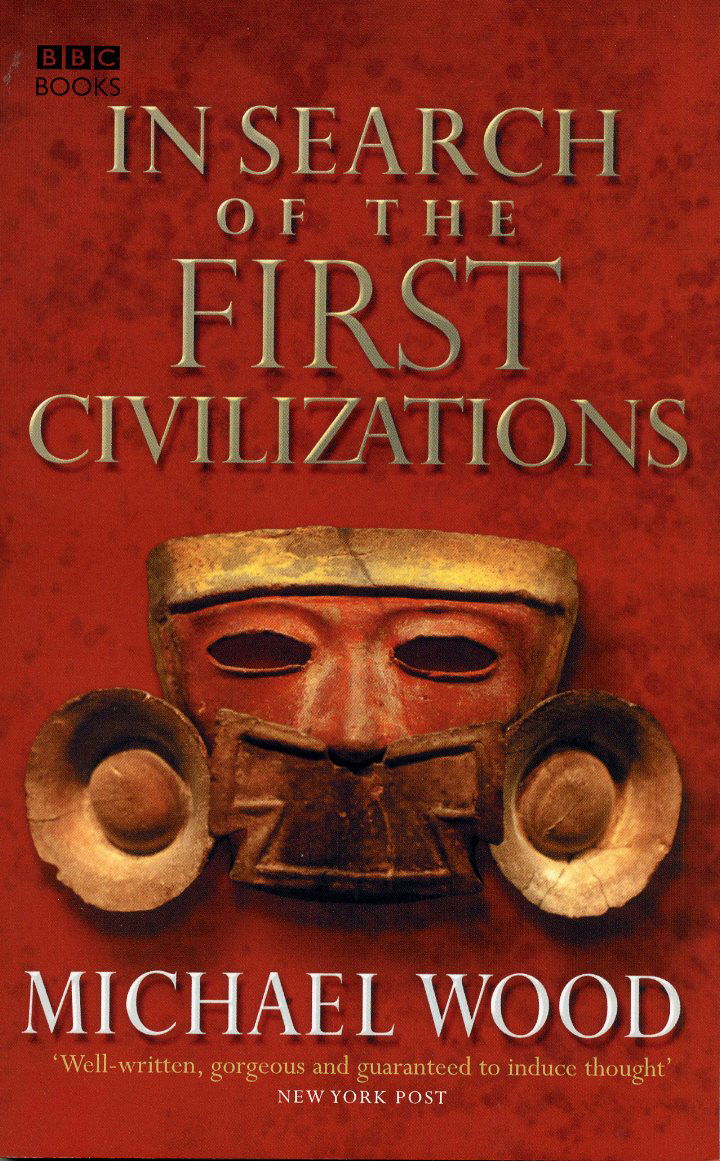 In Search of the First Civilizations the clash of civilizations