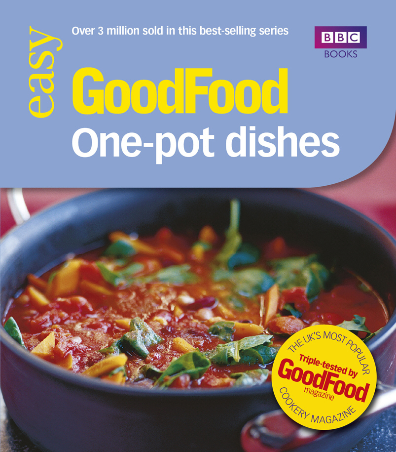 Good Food: 101 One-Pot Dishes the good food book for families