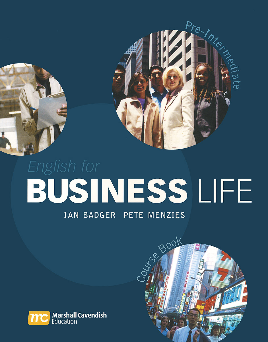 English for Business Life: Pre-Intermediate: Course Book technical english 3 course book