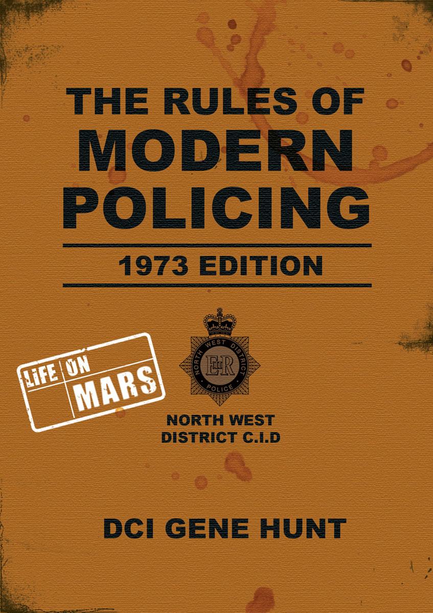 The Rules of Modern Policing - 1973 Edition the rules of modern policing 1973 edition