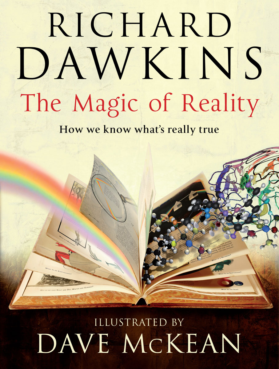 The Magic of Reality: How We Know What's Really True ten things we did and probably shouldn t have
