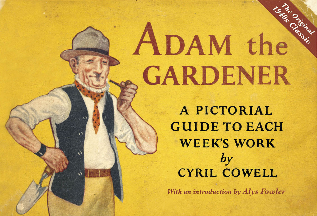 Adam the Gardener complete how to be a gardener