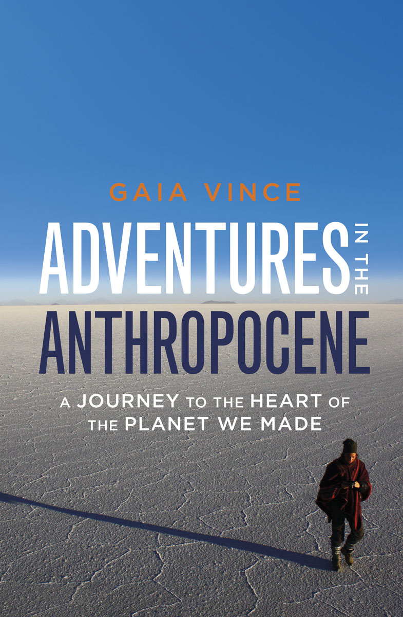 Adventures in the Anthropocene supercontinent – ten billion years in the life of our planet obei