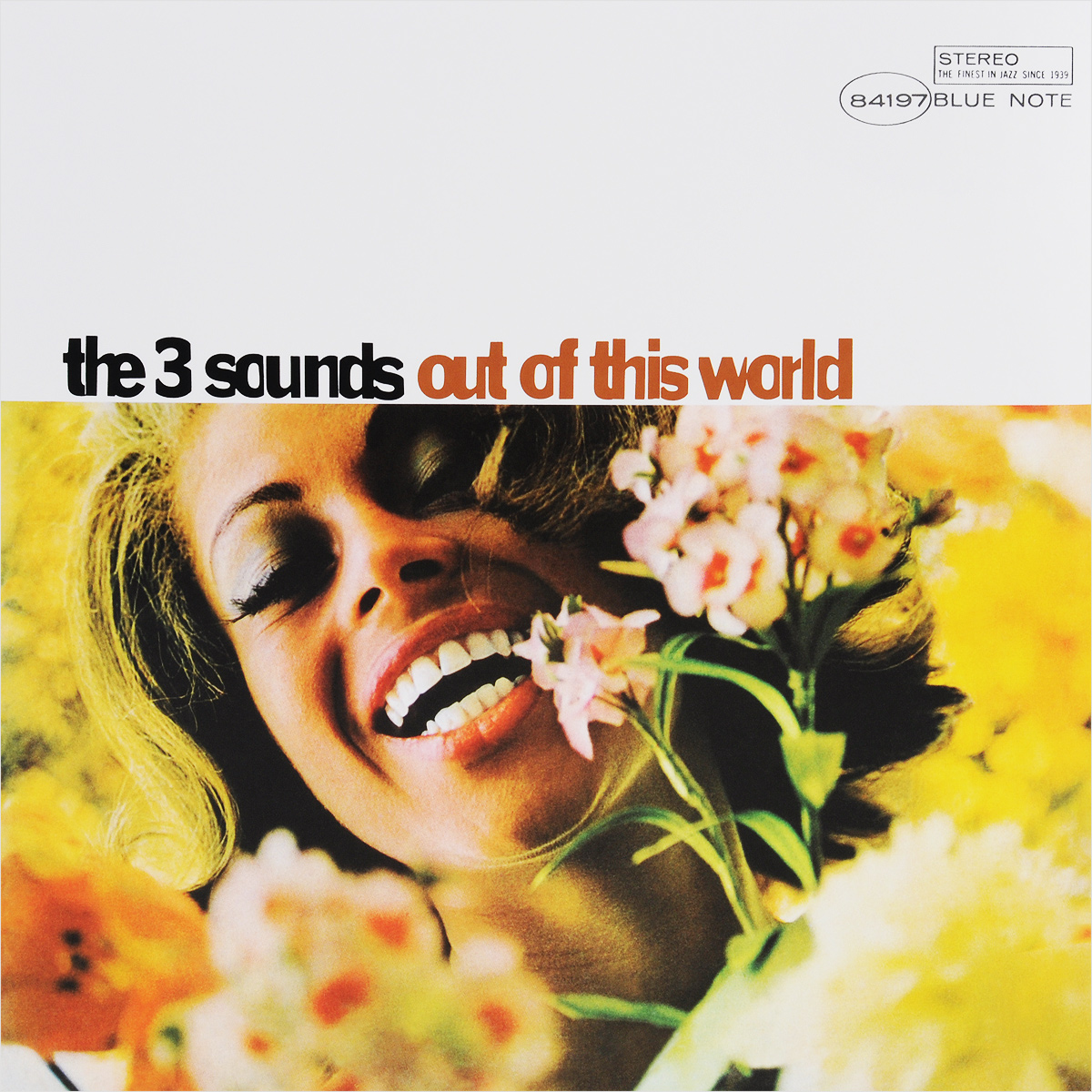 The Three Sounds The Three Sounds. Out Of This World (LP)