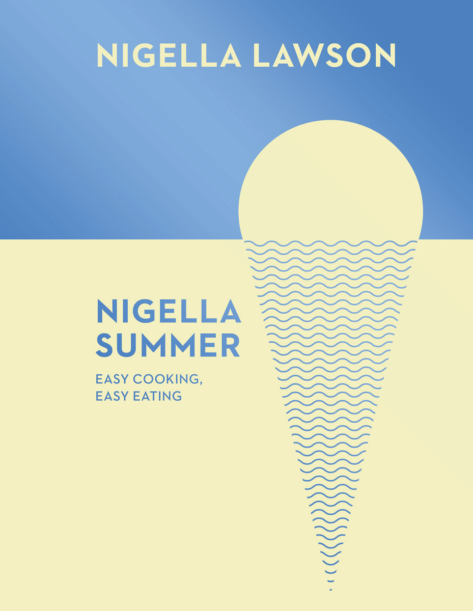 Nigella Summer everyday italian 125 simple and delicious recipes