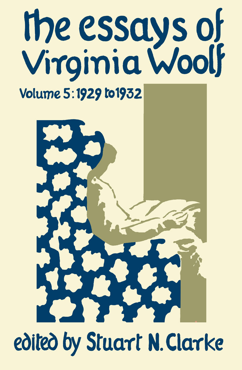 Essays of Virginia Woolf, Volume 5