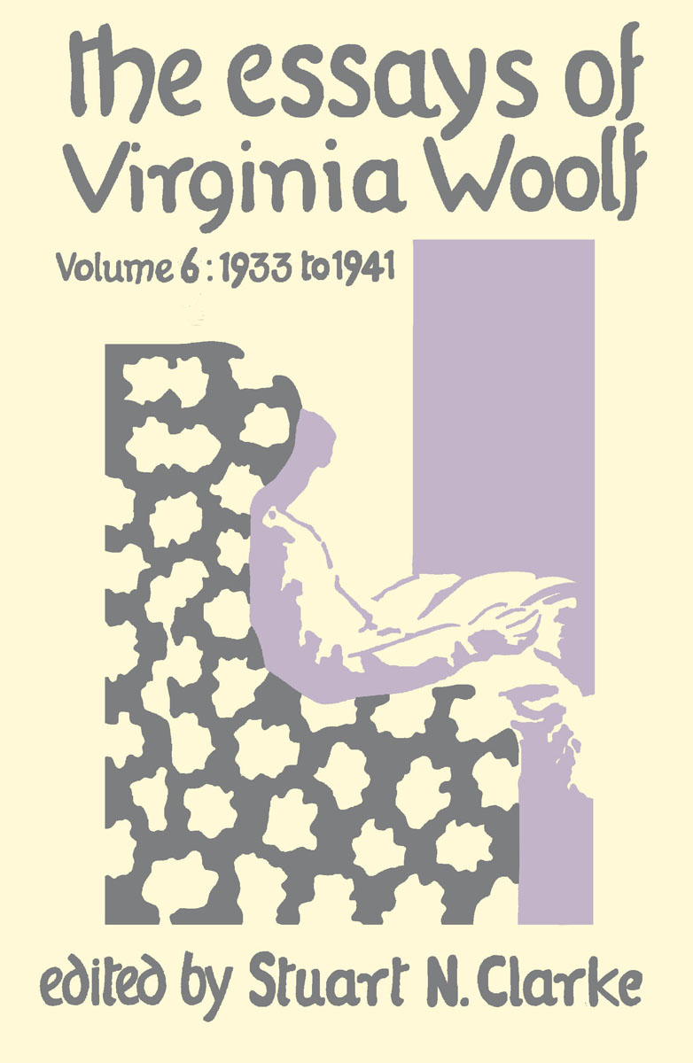 Essays Virginia Woolf Vol.6