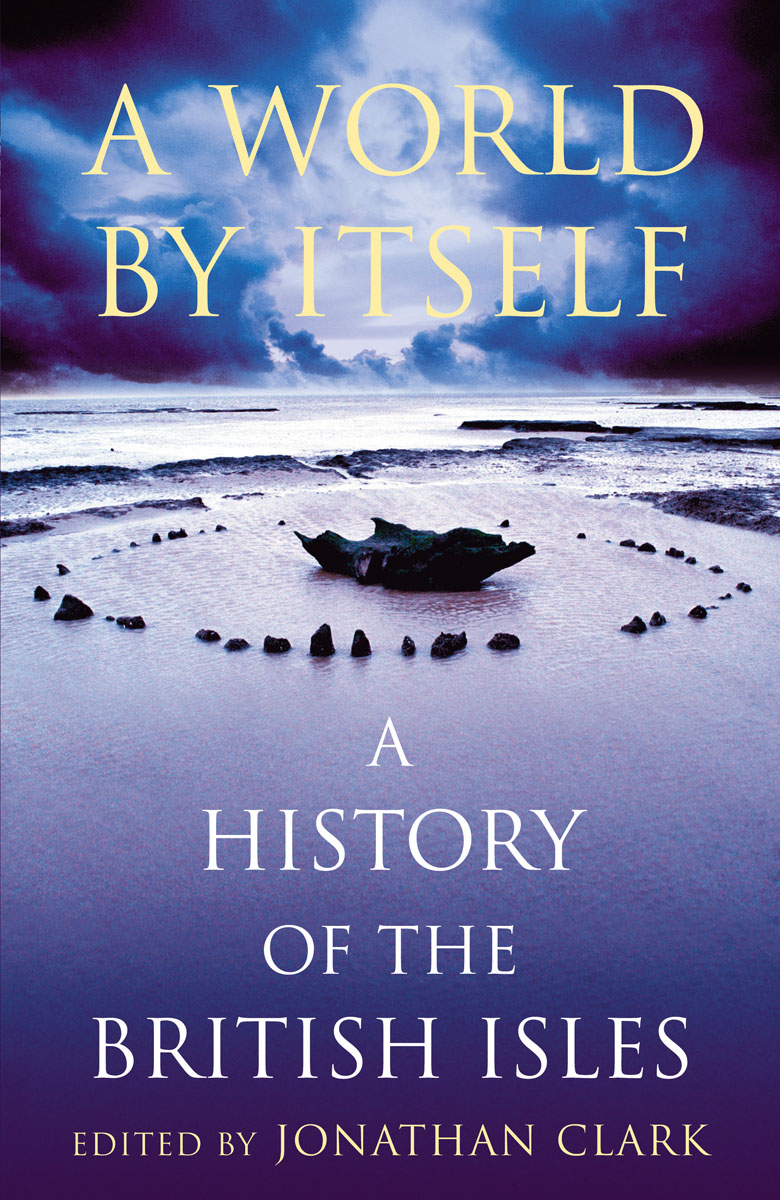 A World by Itself how historians work retelling the past from the civil war to the wider world