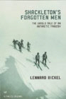 Shackletons Forgotten Men