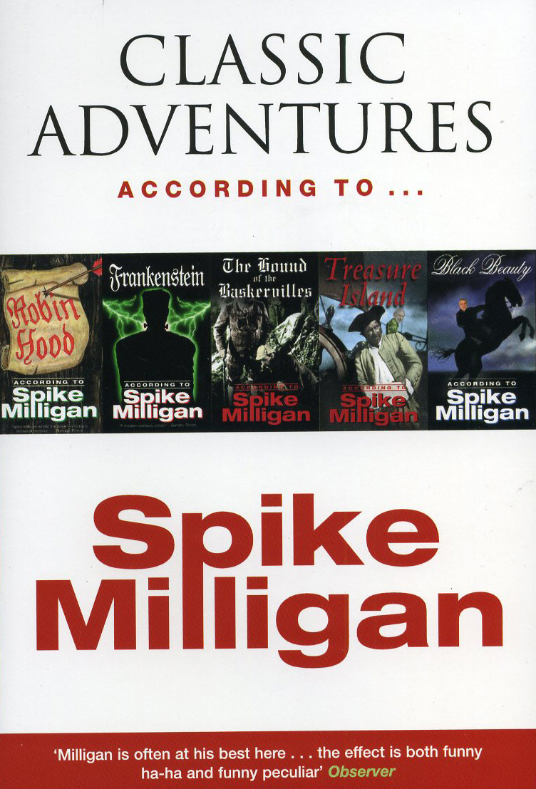 Classic Adventures According to Spike Milligan the world according to garp