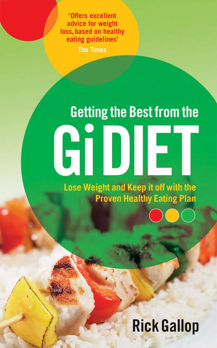 Getting the Best from the Gi Diet gallop rick the gi diet shopping and eating out pocket guide