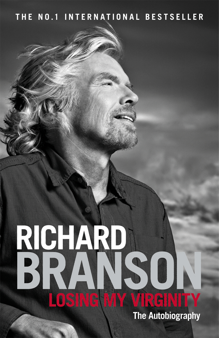 Losing My Virginity branson r business stripped bare adventures of a global entrepreneur