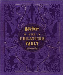 Harry Potter: The Creature Vault: The Creatures and Plants of the Harry Potter Films часы наручные la mer collections часы la mer collections simple neon pink