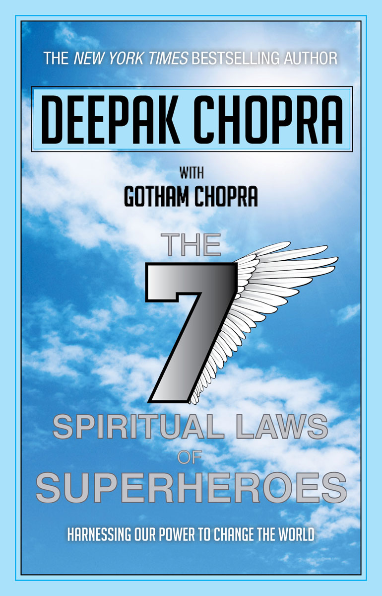 Seven Spiritual Laws of Superheroes very good lives the fringe benefits of failure and the importance of imagination