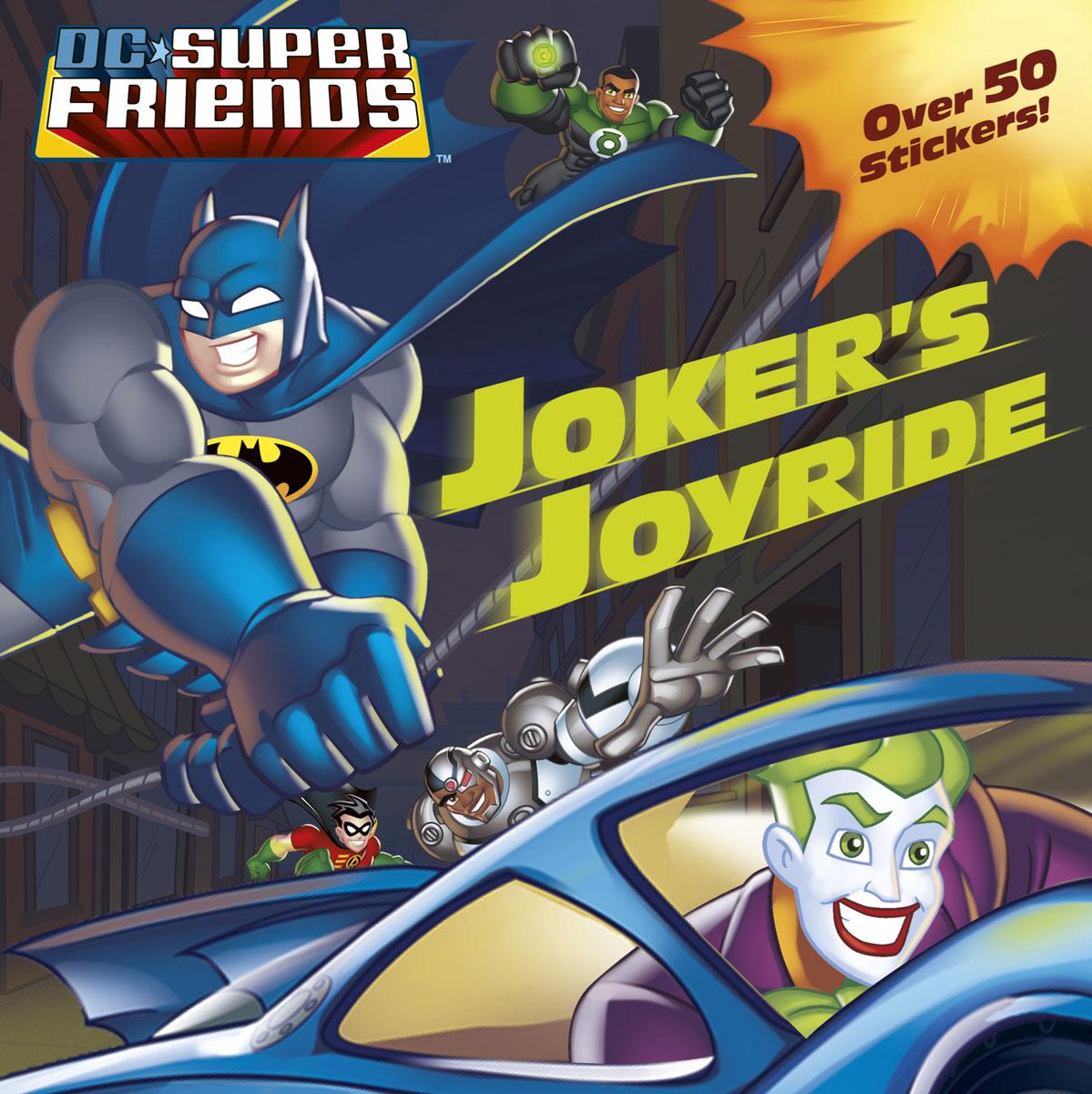 DC Super Friends: Joker's Joyride bantam books dc super friends the super friends sticker book