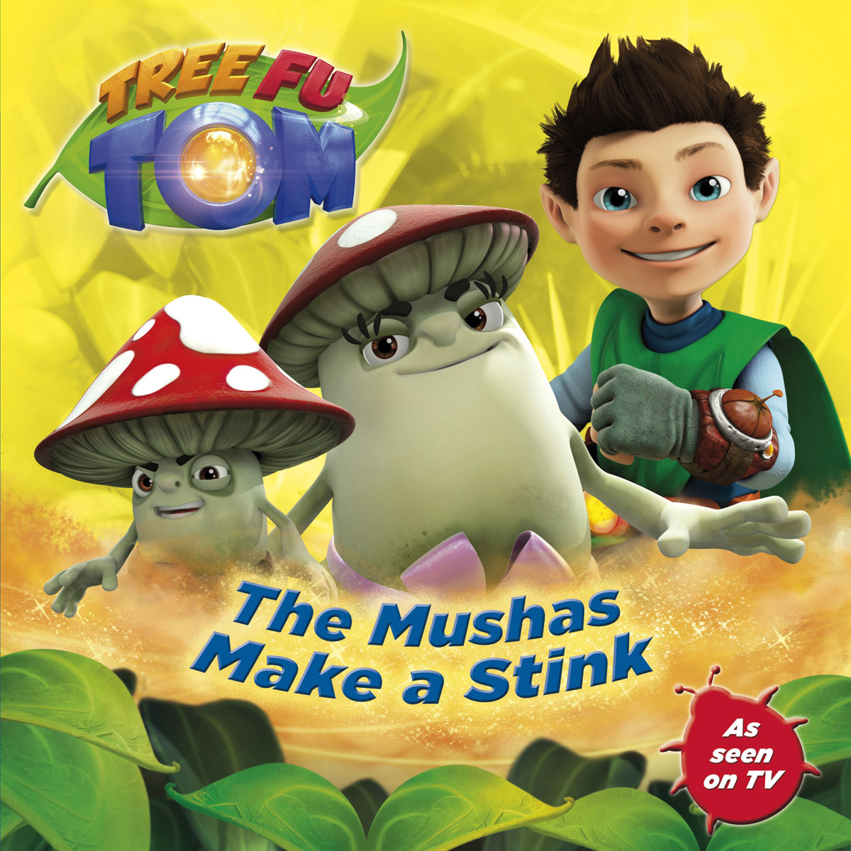 Tree Fu Tom: The Mushas Make a Stink seeing things as they are
