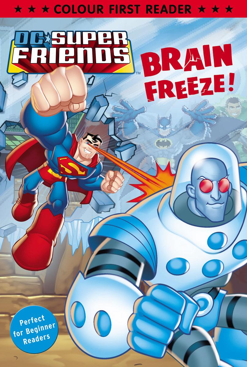DC Super Friends: Brain Freeze! bantam books dc super friends the super friends sticker book