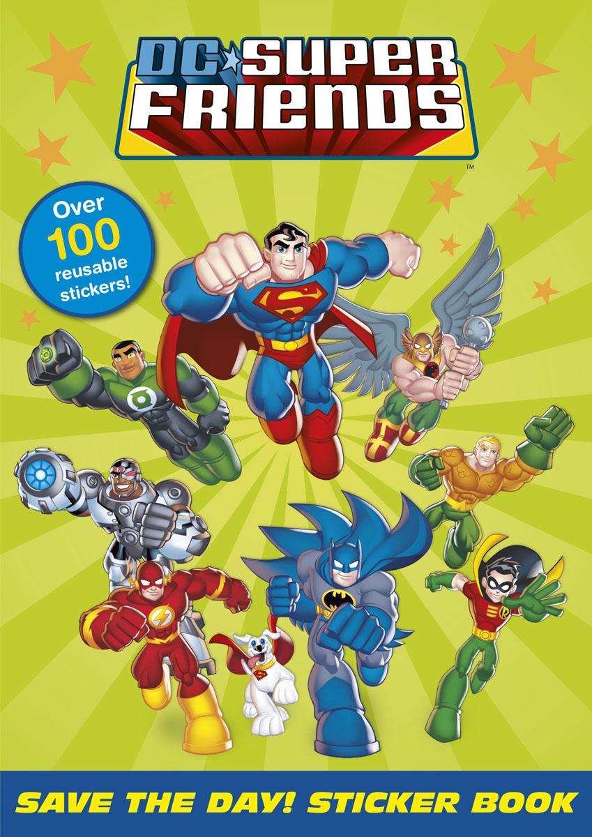 DC Super Friends: Save the Day! Sticker Book fairy ponies sticker and colouring book