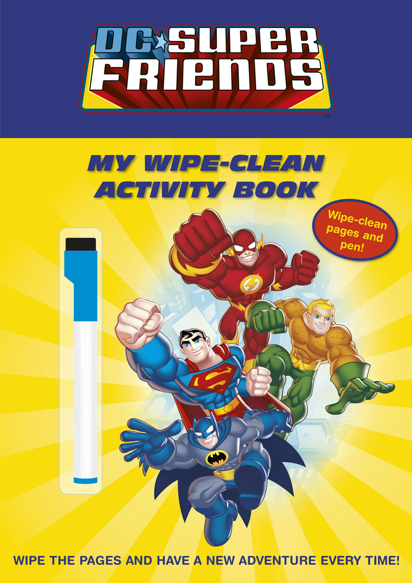 DC Super Friends: My Wipe-Clean Activity Book