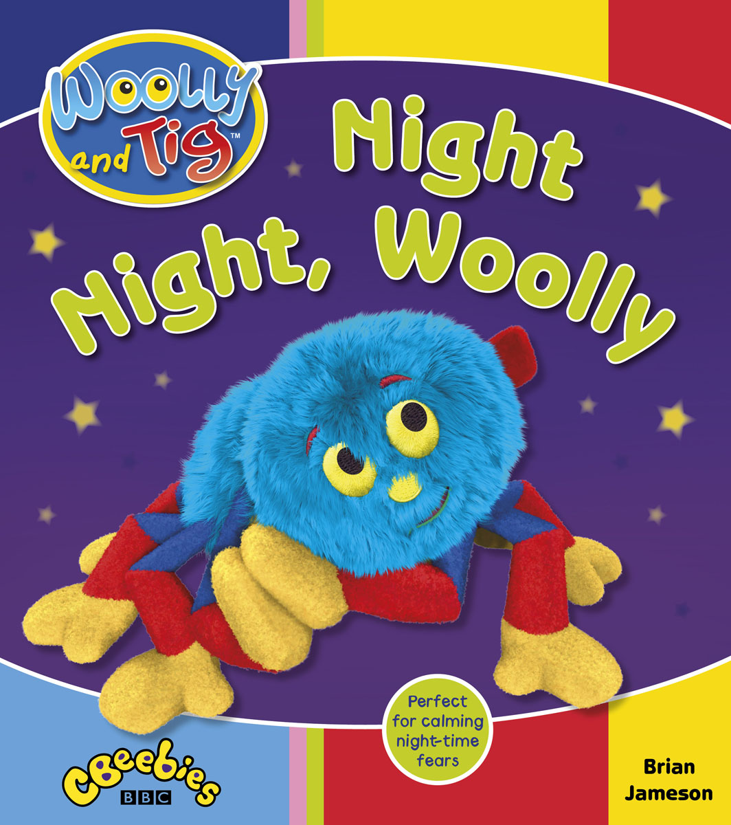 Woolly and Tig: Night Night, Woolly monsters go night night