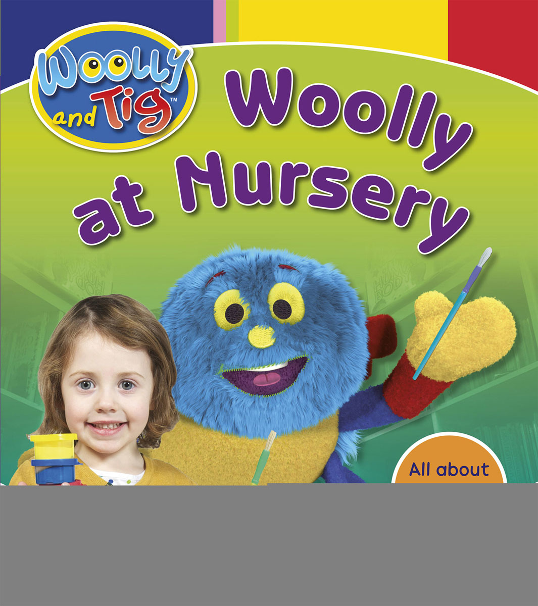 Woolly and Tig: Woolly at Nursery woolly boolly шарф