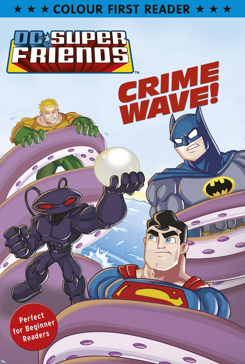 DC Super Friends: Crime Wave