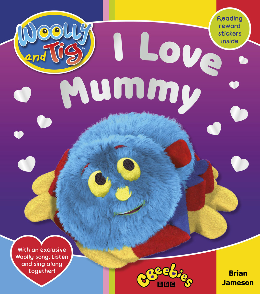 цены Woolly and Tig: I Love Mummy